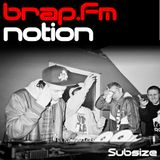 Subsize on brap.fm - 17.01.12 - Notion Guest Mix