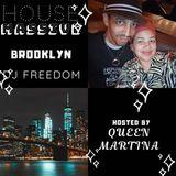 DJ Freedom's House Massive Brooklyn - 4 Style Edition (TH NOV 7 2019) soulful, afro, miami & classic