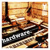 Hardware (September 2016) - Hosted by Tribal John + Guest Mix (Tom Long)