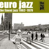 The Jazz Pit Vol 4 : Euro Jazz 1962 - 1979
