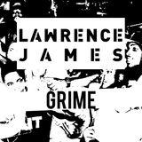 Lawrence James - Grime