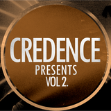 CREDENCE presents... Vol 2