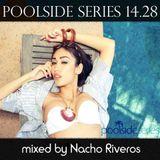 Poolside Series 14.28 - Nacho Riveros