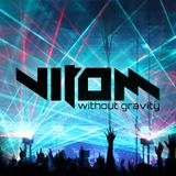 Vitom - Without Gravity #1 (Official Podcast)