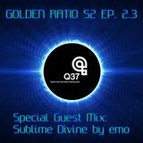 Golden Ratio Ep 03 - Special guest set by emo for Radio Q37: Sublime Divine.