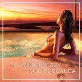 Maxim Kuznyecov - Mediterranea