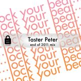 Taster Peter end of 2011 mix