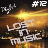 LOST IN MUSIC #12 on PLAYLOUD