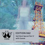 UV Funk 062: Soft Rock Special Part V with Gunnar