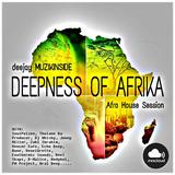 Dj Muzikinside - DEEPNESS OF AFRICA (Afro House Sssion)