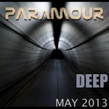 Paramour Deep podcast May 2013