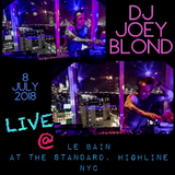 July 2018 Birthday Set LIVE from Le Bain at The Standard NYC