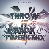 Throw It Back Twerk Mix