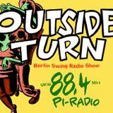 OUTSIDE TURN - Berlin Swing Radio Show, 12.03.2014