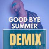 Good Bye Summer´19