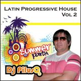Dj Piluso! - Latin Progressive House - Vol 2