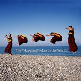 Matthieu Ricard — The Happiest Man in the World