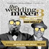 "DJ RHETTMATIC'S 'THE WEDDING MIXER 3"" TEASER MIX"