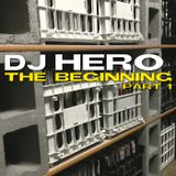 DJ Hero - The Beginning, Part 1