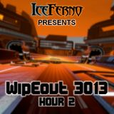 Iceferno presents Wipeout 3013: Hour 2