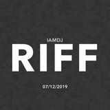 IAMDJRIFF Mix (07/12/2019)