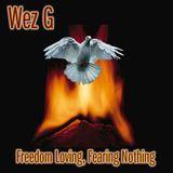 Wez G - Freedom Loving, Fearing Nothing