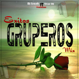 Exitos Gruperos Mix By Dj Izaak Ft Star Dj