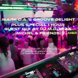 Mark D.A.'s Groove Delight No. 103 with Special Guest Mix by DJ M.D, for #MGR London, 30.10.2017