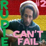 Rudie Can't Fail #2 - Bob Marley At 70