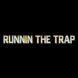 RUNNIN THE TRΛP VOL. 1