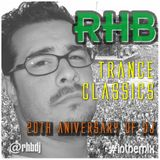 RHB - Trance Classics (20th Anniversary of Dj)