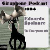 GIRPodcast004 - The Underground Mix - [DJ mix by Edoardo Spolaore]