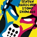 TENTUN-KOOL LONDON (30-11-17) HARDCORE STOMP SHOW #20