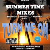 TURN ME ON (SUMMER TIME MIXES) 2017 MAY Latest