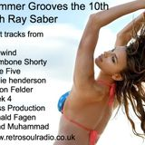 Summer Grooves from Ray Saber, 7th Aug 2016