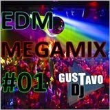 Gustavo DJ - EDM Megamix 01