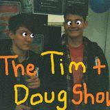 The Tim & Doug Show 25/10/12