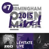 Live! Arts Radio - 2015/#7 - Birmingham Open Media, Levitate Summit & Levitate Live, DJ Minicorms