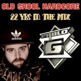 Pablo G - Old Skool Hardcore - 22 Yrs Mixing
