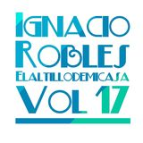 Ignacio Robles @ Elaltillodemicasa Vol.17