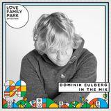 Dominik Eulberg | Mix for Love Family Park