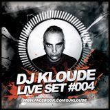 Dj Kloude Live Set #004