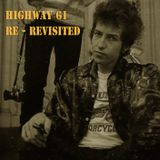 Dylan: Highway 61 Re - Revisited