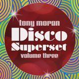 Tony Moran Disco Superset Vol 3