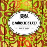 Bamboozled Radio Episode .47.