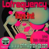 Wayne Brett's Lofrequency Show on Chicago House FM 14-10-17