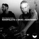 Defora Records presents MANIPOLATO & SAVE back 2 back @ 65MQ (Milan)