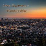 Urban Daydreams - Horizon's Edge