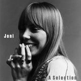 The Essence of Joni Mitchell - A Selection Volume 1