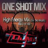 One Shot Mix - High Energy Mix 2 - 2014